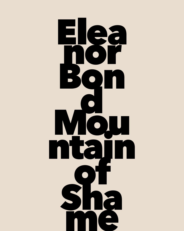 Eleanor Bond- Mountain of Shame, publication