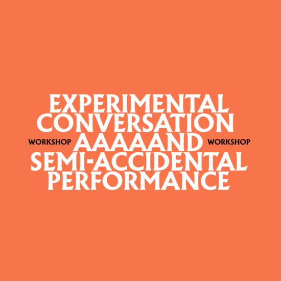 Ray Fenwick, experimental conversation and semi-accidental performance workshop