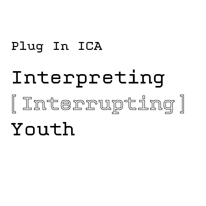 Interpreting Interrupting Youth